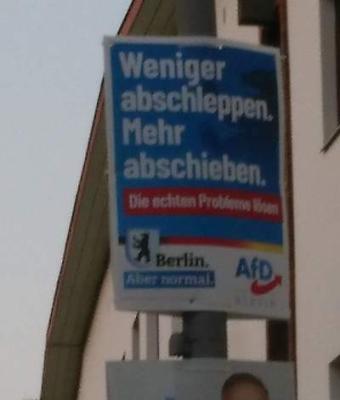 """AFD-Plakat """"Weniger abschleppen. Mehr Abschieben"""""""