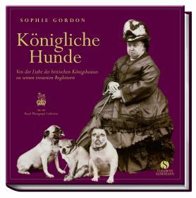 Sophie Gordon - Königliche Hunde