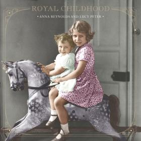 Anna Reynolds - Royal Childhood