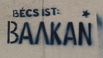 Becs is Balkan. (novala)